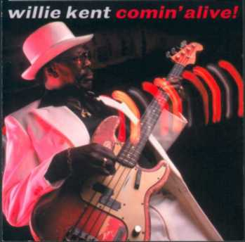 Willie Kent Discography